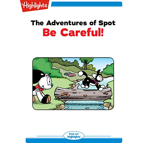 The Adventures of Spot: Be Careful copertina