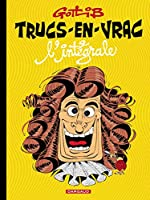 Trucs-en-vrac - Intégrale - tome 0 - Trucs en vrac Intégrale de Gotlib Marcel