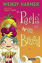 Perla en Brasil (Colección Perla) (Spanish Edition)