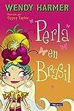 Perla en Brasil (Colección Perla)