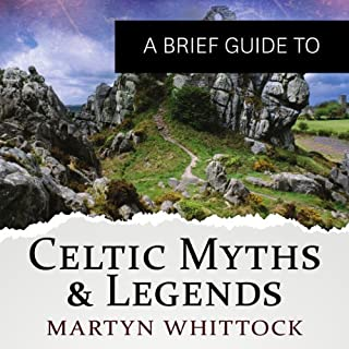 A Brief Guide to Celtic Myths and Legends cover art