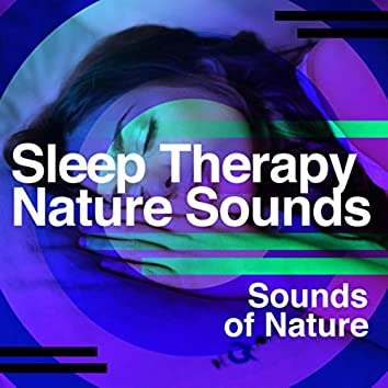 Sleep Therapy - Nature Sounds