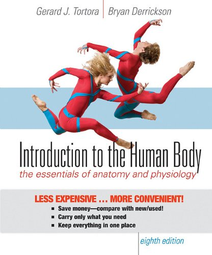 Introduction to the Human Body, Eighth Edition Binder Ready Version