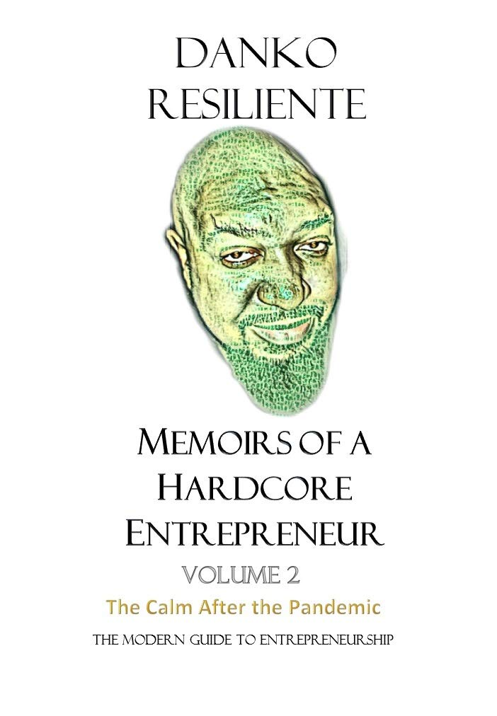 Memoirs of a Hardcore Entrepreneur : The Calm After the Pandemic