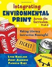 By Lynn Kirkland Integrating Environmental Print Across the Curriculum, PreK-3: Making Literacy Instruction Meaningfu (1st First Edition) [Paperback]