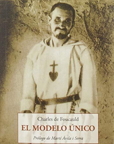 EL MODELO UNICO (LOS PEQUEÑOS LIBROS DE LA SABIDURIA, Band 209)