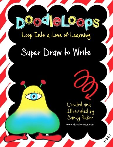 Doodleloops Super Draw To Write Loop Into A Love Of Learning Book 2