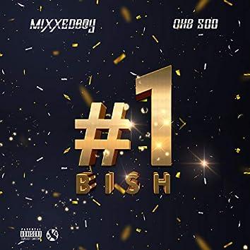 #1 Bish (feat. OHB 500)