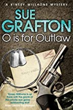 O is for Outlaw (Kinsey Milhone 14) by Grafton, Sue (2012) Paperback