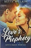 Love's Prophecy: Premium Hardcover Edition