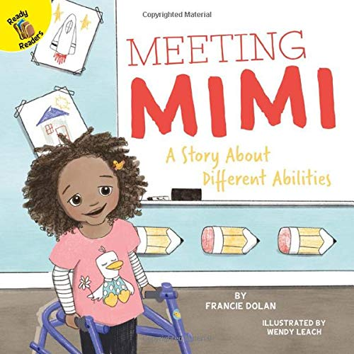 Compare Textbook Prices for Playing and Learning Together Meeting Mimi: A Story About Different Abilities  ISBN 9781731604224 by Dolan, Francie,Leach, Wendy