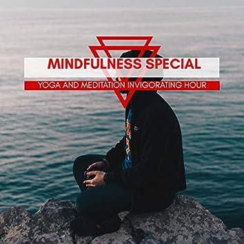 Mindfulness Special - Yoga And Meditation Invigorating Hour