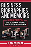 business biographies and memoirs: 6 manuscripts: jeff bezos, elon musk, steve jobs, bill gates, jack ma, richard branson (english edition)