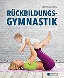 Rückbildungsgymnastik - Ratgeber mit Workouts nach der Geburt
