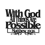Inspirational Word Art, Christian Faith Biblical Verse Wall Sign, Hand-Made Wooden Decoration Plaque for Home, Office, Church – Real Wood – Made in The USA – 12x18 (with God All Things are Possible.)