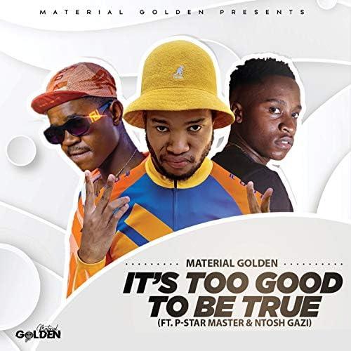 Material Golden feat. P-Star Master & Ntosh Gazi