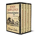 John Rawlings Investigates (Part Four) (John Rawlings Box Set Book 4) (English Edition)