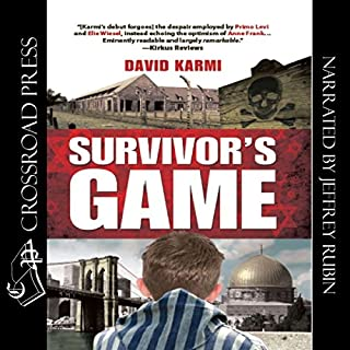 Survivor's Game                   By:                                                                                                                                 David Karmi                               Narrated by:                                                                                                                                 Jeffrey Rubin                      Length: 10 hrs and 26 mins     1 rating     Overall 5.0