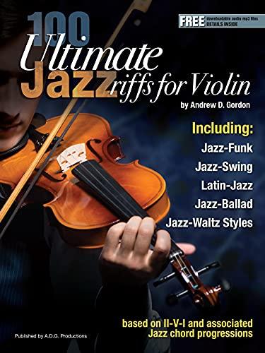 100 Ultimate Jazz Riffs for Violin (English Edition)