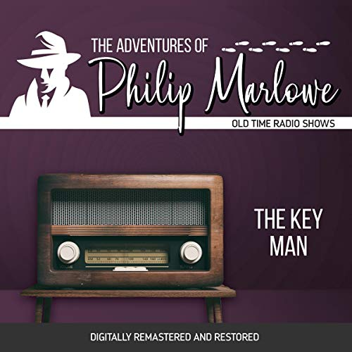 The Adventures of Philip Marlowe: The Key Man cover art