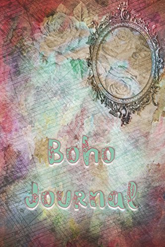 Boho Journal: 140 Lined Pages Softcover Notes Diary, Creative Writing, Class Notes, Composition Notebook -  Watercolor Antiqued Roses