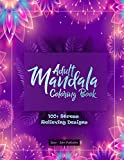 Adult Mandala Coloring Book : 100+ Stress Relieving Designs (Adult Coloring Books)