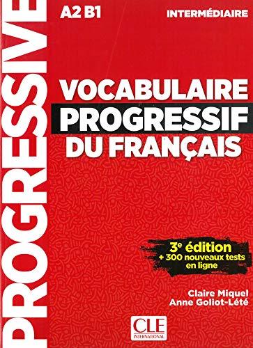 Vocabulaire progressif du français, 3ème édition: Niveau intermédiaire avec 375 exercices. Schülerbuch + Audio-CD + Online