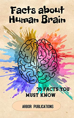 Facts about human brain (English Edition)