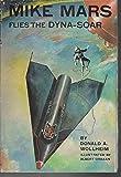 Mike Mars flies the Dyna-Soar