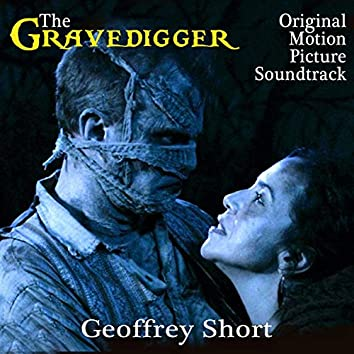 The Gravedigger (Original Motion Picture Soundtrack)