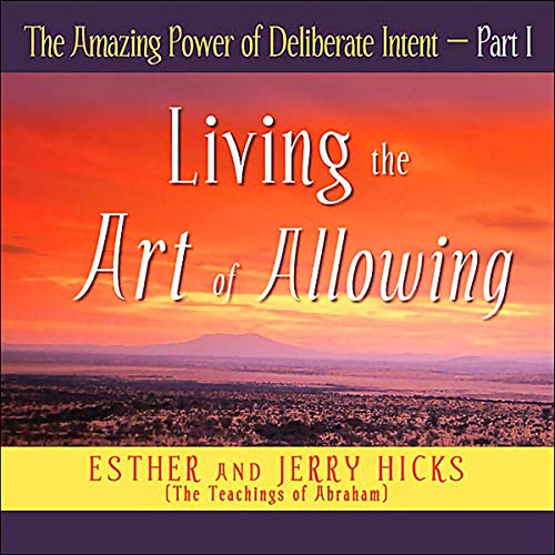 The Amazing Power of Deliberate Intent, Part I                   By:                                                                                                                                 Esther Hicks,                                                                                        Jerry Hicks                               Narrated by:                                                                                                                                 Esther Hicks,                                                                                        Jerry Hicks                      Length: 3 hrs and 41 mins     31 ratings     Overall 4.5