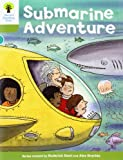 Oxford Reading Tree: Level 7: Stories: Submarine Adventure