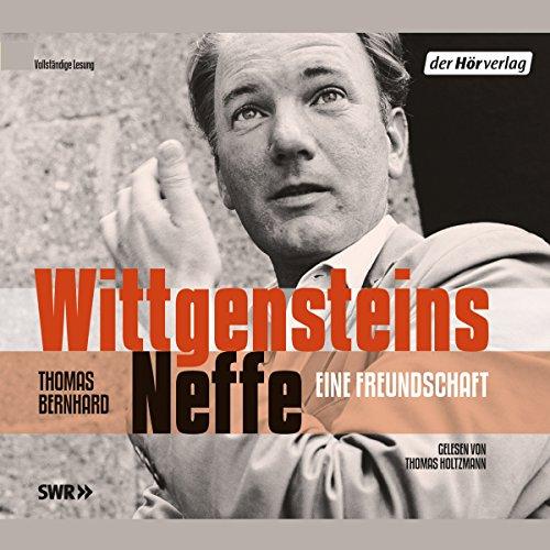 Wittgensteins Neffe. Eine Freundschaft audiobook cover art