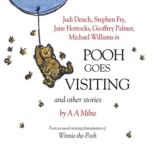 Winnie the Pooh: Pooh Goes Visiting (Dramatised)                   By:                                                                                                                                 A. A. Milne                               Narrated by:                                                                                                                                 Stephen Fry,                                                                                        Jane Horrocks,                                                                                        Geoffrey Palmer,                   and others                 Length: 55 mins     10 ratings     Overall 4.5