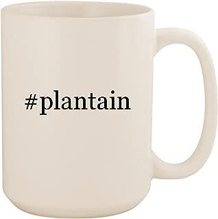 #plantain - White Hashtag 15oz Ceramic Coffee Mug Cup