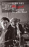 Maigret und der gelbe Hund (Georges Simenon / Maigret)