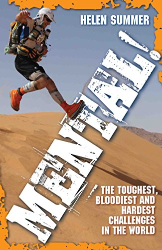 Mental - The Toughest, Bloodiest And Hardest Challenges In The World (English Edition)