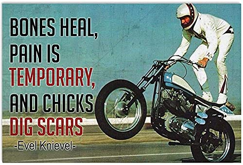 Gutee Biker Poster Bones Heal Pain Temporary and Chicks Dig Scars Evel Knievel Hanging Wall Art for Living Room Decorations Painting Prints House Decor Vintage Poster No Frame