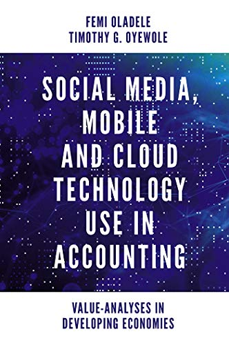 Social Media, Mobile and Cloud Technology Use in Accounting: Value-Analyses in Developing Economies