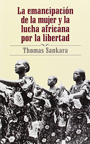 La Emancipacion De La Mujer Y La Lucha Africana Por La Libertad