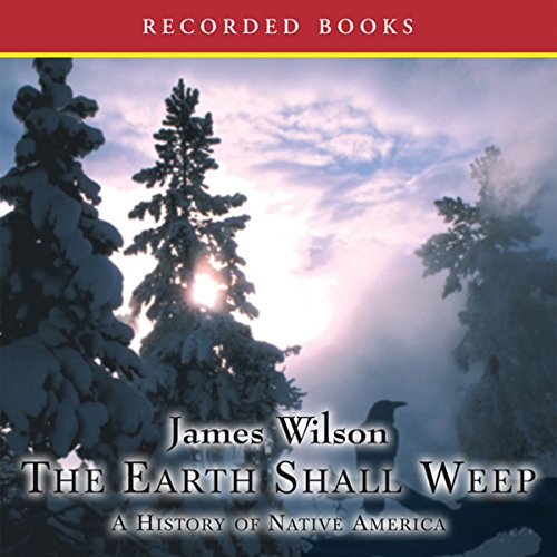 The Earth Shall Weep audiobook cover art