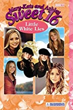 Mary-Kate & Ashley Sweet 16 #11: Little White Lies (MARY-KATE AND ASHLEY SWEET 16)