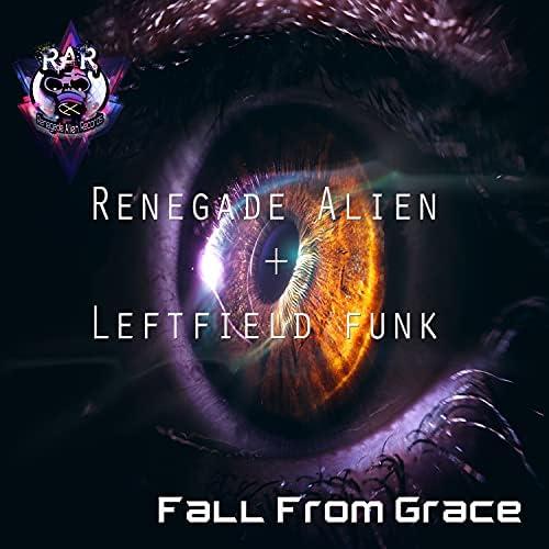 Renegade Alien & Leftfield Funk