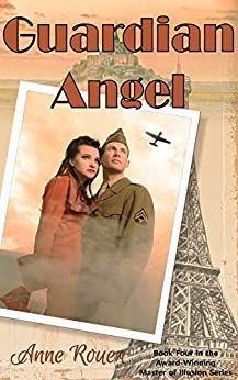 Guardian Angel (Master of Illusion Book 4) by [Anne Rouen]