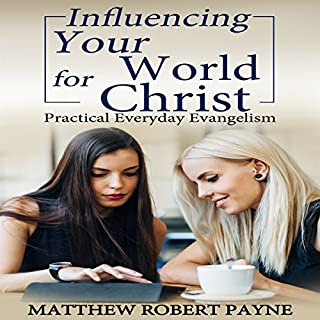 Influencing Your World for Christ cover art