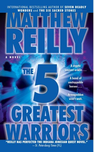 The Five Greatest Warriors EXP: A Novel (Jack West, Jr., Band 3)