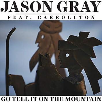 Go Tell It on the Mountain (feat. Carrollton)