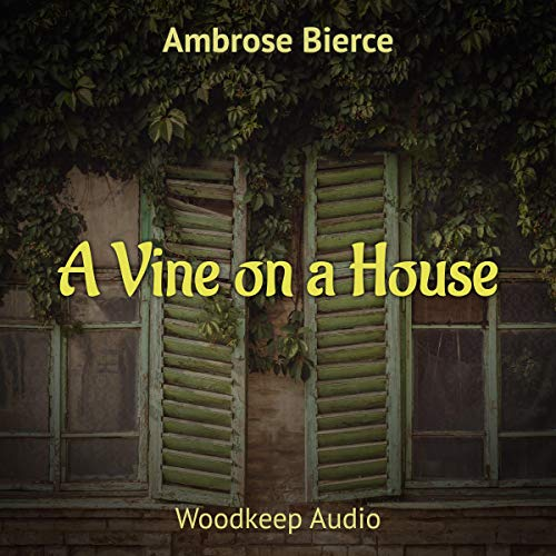 A Vine on a House cover art