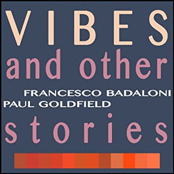 Vibes and Other Stories