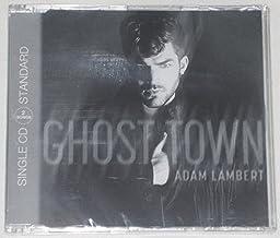 Ghost Town - European Edition by Adam Lambert (2015-01-01?